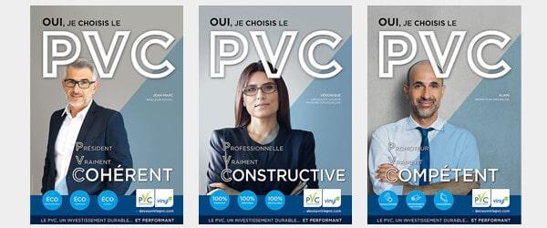 La campagne de communication : oui j choisi le PVC